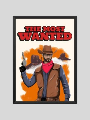 The most wanted framed poster